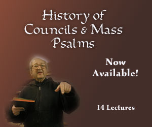 History of Councils (cont.) & Mass Psalms