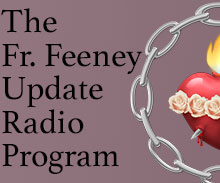 Fr. Feeney Update