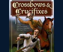 Crossbow and Crucifix