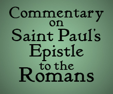 Commentary on Saint Paul's Epistle to the Romans MP3