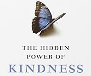 The Hidden Power of Kindness